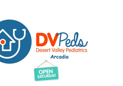 Desert Valley Pediatrics Arcadia Open Saturdays